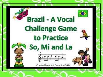 Brazil - A Vocal Challenge Game to Practice So, Mi and La
