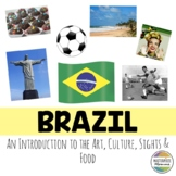 Brazil: An Introduction to the Art, Culture, Sights, and Food