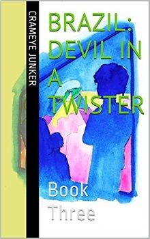 Brazil: Devil in a Twister ~ Book 3 (world culture adventure)