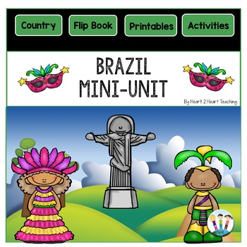 Brazil Country Study: A Mini-Unit & Brazil Flip Book