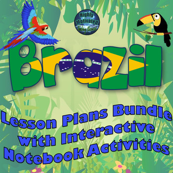 Brazil Lesson Plans and Interactive Notebook with Test Pre