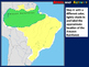 Brazil Map Activity- fun, engaging, follow-along 24-slide PPT