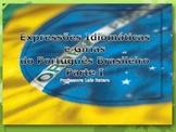 Brazilian Portuguese Idioms & Slang - Part I - w/ answer key