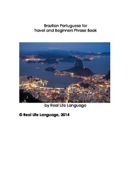 Brazilian Portuguese for Travel and Beginners Phrase Book