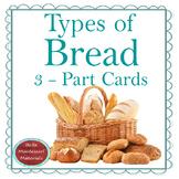 Bread - Montessori 3 - Part Cards