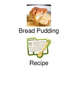 Bread Pudding - adapted recipe with visuals picture supports