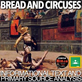 Bread and Circuses Infotext & Primary Source Analysis(Ancient Rome)