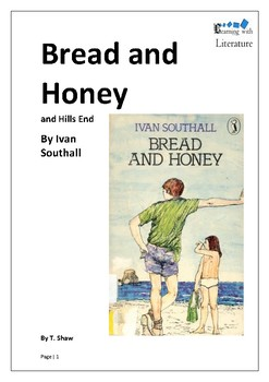 Bread and Honey and Hills End by Ivan Southall