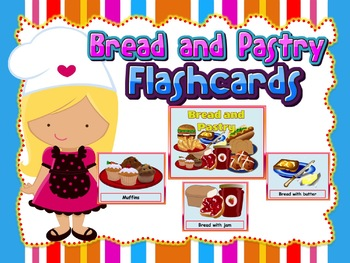 Bread and Pastry Flashcards (Role-play situation in a Restaurant)