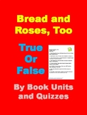 Bread and Roses, Too by Katherine Paterson Chapter Quizzes