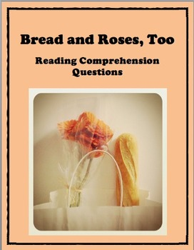 Bread and Roses, Too by Katherine Paterson - Reading Comprehension Questions