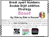 Break Apart Scoot (addition strategy)