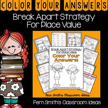Color By Numbers Break Apart Strategy for Place Value Colo
