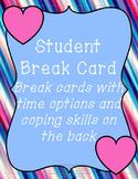 Break Card with Calming Strategies