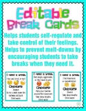 Editable Break Cards - Promotes Self Regulation