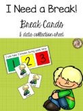 I Need a Break!  Break Cards Visuals and Data Collection