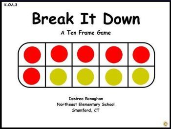 Break It Down: A Ten Frame Game Active Board Math Center  (K.OA.3)