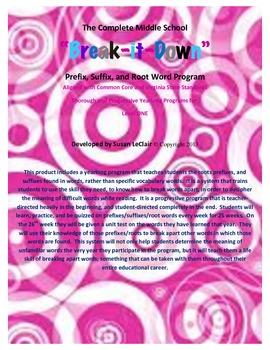 Break It Down Level ONE- Roots, Prefix, Suffix Tiered Program MS