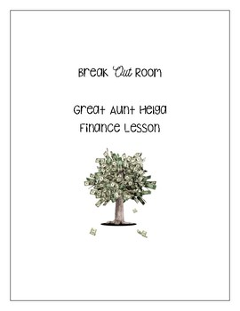 Break Out Room- Aunt Helga Finance