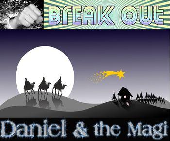 Break Out: Daniel and the Magi escape room freebie