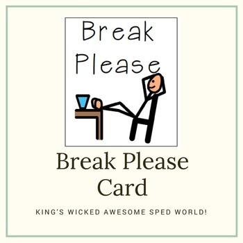 Break Please