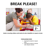 Break Please:Guide to teach children with Autism & other d