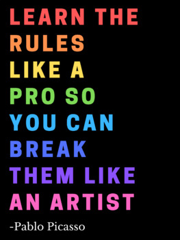 Break The Rules Like A Pro Poster