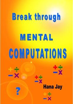 Break Through Mental Computations