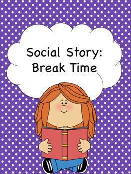 Break Time Social Story