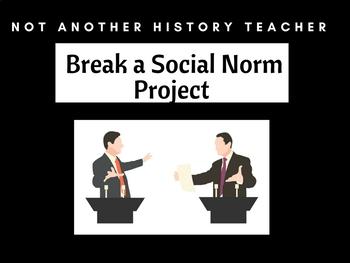 Break a Social Norm Project
