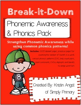 Break-it-Down: Phonemic Awareness and Phonics Pack