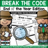Break the Code End of the Year Edition | Google Classroom