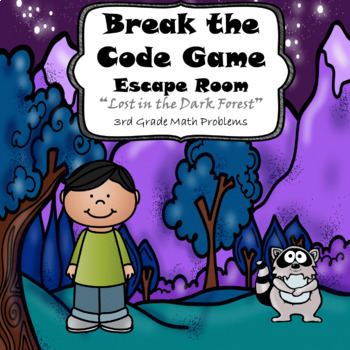 Escape Room (Lost in the Dark Forest)-3rd Grade Math Computation & Word Problems