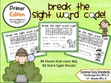 Break the Sight Word Code Primer Edition