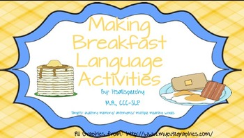 Breakfast Buffet Language Pack: Auditory comp/ Antonyms/ Multiple Meaning Words