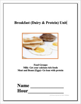 Breakfast (Dairy and Protein Unit)