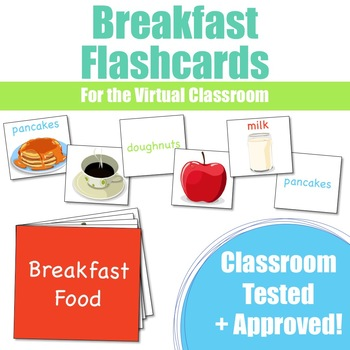 Breakfast Flashcards for VIPKid & the Virtual ESL Classroom - Classroom Props