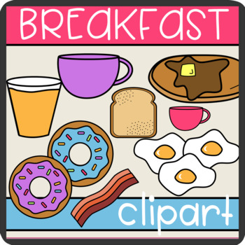 Breakfast Foods Clip Art! Pancakes, Waffles, Bacon, Cereal, Hash-browns & More!
