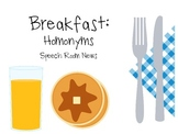 Breakfast Homonyms