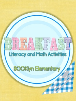 Breakfast Literacy and Math Centers