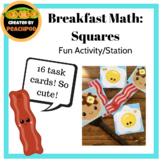 Breakfast Math:  Squares - Fun Activity/Station