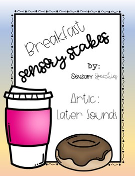Breakfast Sensory Stakes: Later Sounds