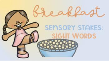 Breakfast Sensory Stakes: Sight Words