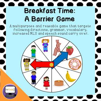 Breakfast Time: A Barrier Game