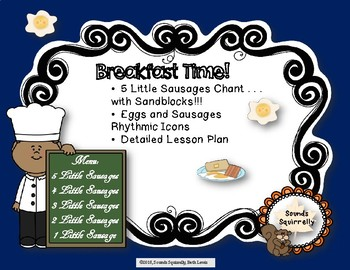 Breakfast Time! The chant 5 Little Sausages with activity and rhythmic icons