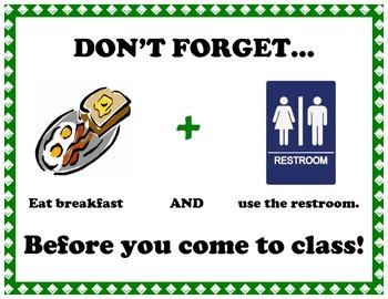 Breakfast and Restroom Reminder
