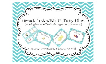 Breakfast with Tiffany Blue (Labels for an effectively organized classroom)