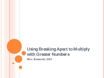 Breaking Apart to Multiply