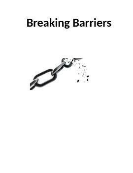 Breaking Barriers - Personal Narrative