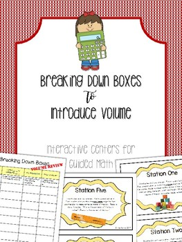 Breaking Down Boxes: Interactive Math Center/ Task Cards for Volume
